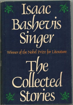 """THE COLLECTED STORIES"" BY ISAAC BASHEVIS SINGER"