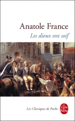 """LES DIEUX ONT SOIF"" BY ANATOLE FRANCE"
