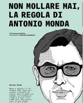 Non mollare mai, la regola di Antonio Monda